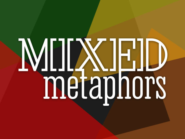 Mixed Metaphors Podcast